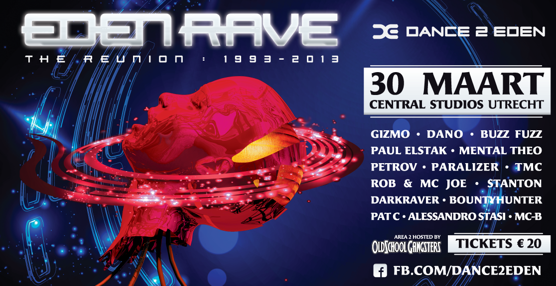 Eden Rave : The reunion 1993 - 2013